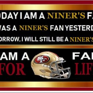 "2- SAN FRANCSICO 49'ERS 11""x 17"" FAN FOREVER SIGNS"